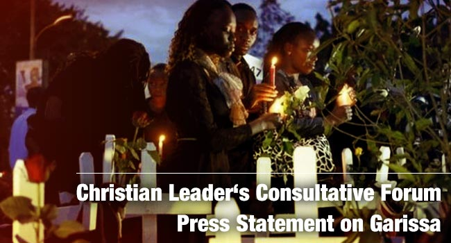 Christian Leader's Consultative Forum Press Statement on Garissa
