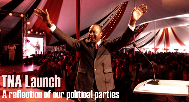 TNA Launch - A Reflection of our Political Parties