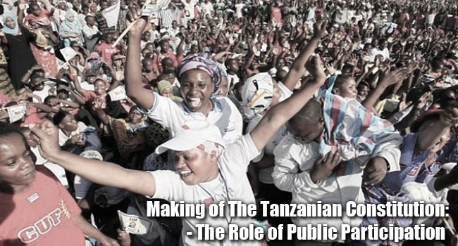 Making of the Tanzania constitution; The role of public participation