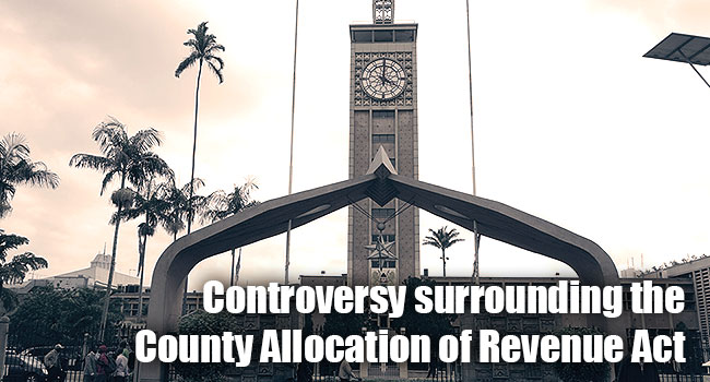 The Controversy Surrounding the County Allocation of Revenue Act