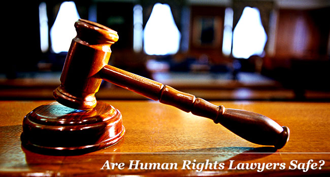 Are Human Rights Lawyers Safe?