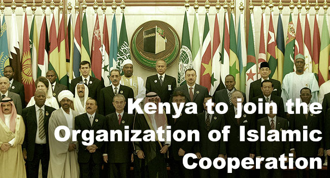 Kenya to Join the Organisation of Islamic Cooperation