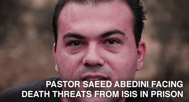 Pastor Saeed Facing New Death Threats In Prison