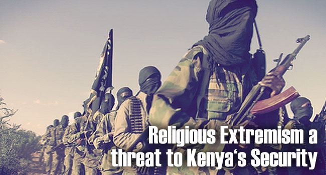 Religious Extremism a Threat to Kenya's Security